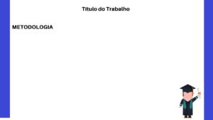 apresentando metodologia tcc 300x169 - Slides do TCC: como fazer a apresentação