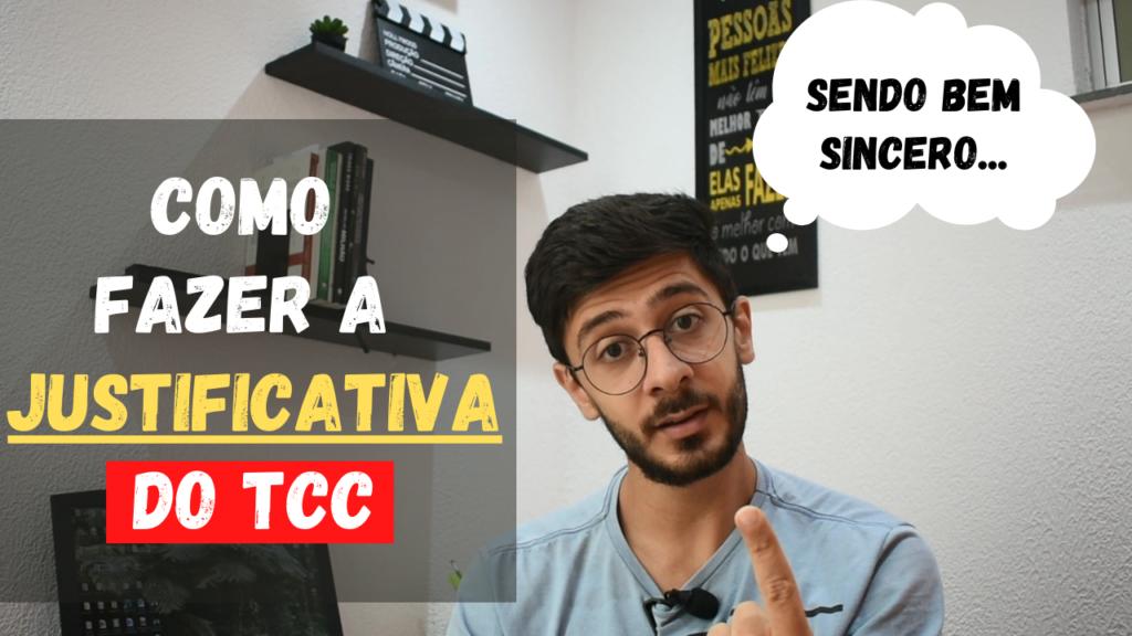 Aprenda a escrever a justificativa do TCC